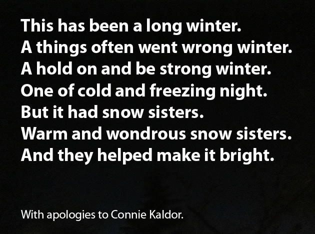 The Ballad of the Snow Sisters.